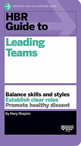 9781633690417: HBR Guide to Leading Teams (HBR Guide Series)