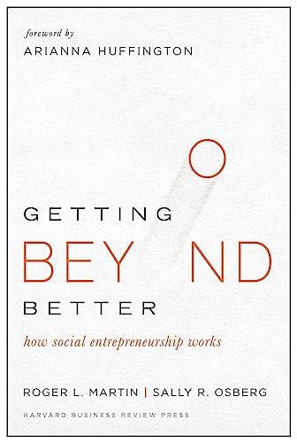 9781633690684: Getting Beyond Better: How Social Entrepreneurship Works