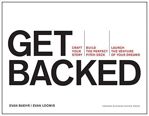 Get Backed Format: Paperback: Evan Baehr; Evan Loomis