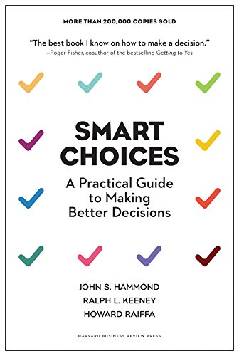 9781633691049: Smart Choices: A Practical Guide to Making Better Decisions