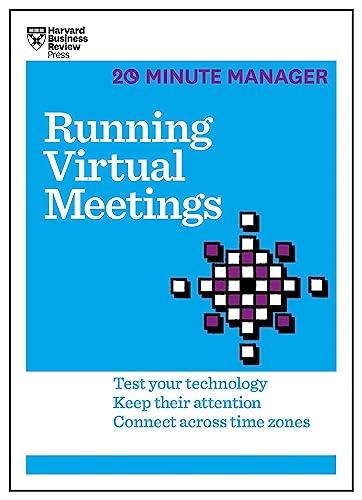 9781633691490: Running Virtual Meetings (HBR 20-Minute Manager Series)
