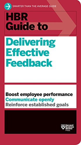9781633691643: HBR Guide to Delivering Effective Feedback (HBR Guide Series)