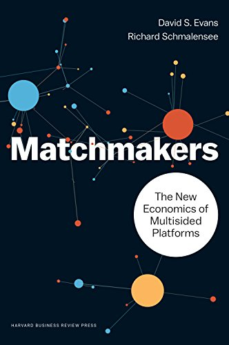 9781633691728: The Matchmakers: The New Economics of Multisided Platforms