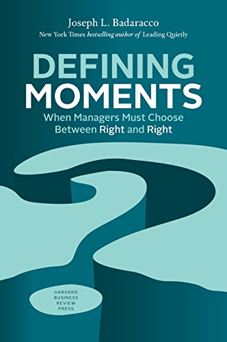 9781633692398: Defining Moments: When Managers Must Choose Between Right and Right