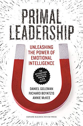 9781633692909: Primal Leadership, With a New Preface by the Authors: Unleashing the Power of Emotional Intelligence