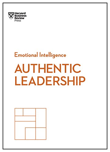 9781633693913: Authentic Leadership (HBR Emotional Intelligence Series)