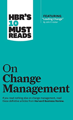 9781633694514: Hbr's 10 Must Reads on Change Management (Including Featured Article leading Change, by John P. Kotter) (Harvard Business Review Must Reads)
