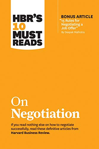 """9781633697751: HBR's 10 Must Reads on Negotiation (with bonus article """"15 Rules for Negotiating a Job Offer"""" by Deepak Malhotra)"""