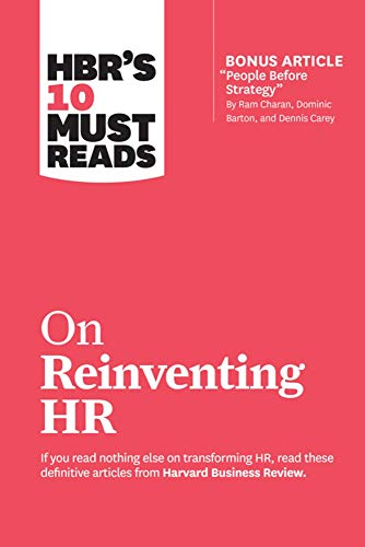 """9781633697843: HBR's 10 Must Reads on Reinventing HR: (with bonus article """"People Before Strategy"""" by Ram Charan, Dominic Barton, and Dennis Carey)"""