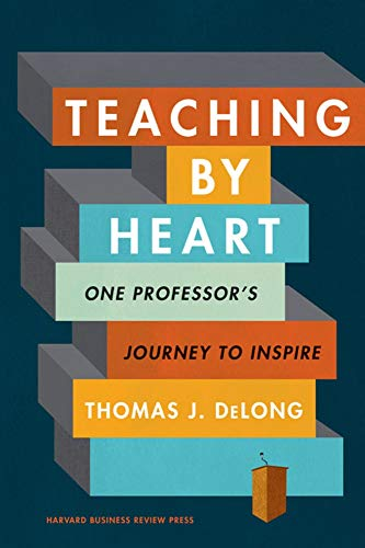 9781633698529: Teaching by Heart: One Professor's Journey to Inspire