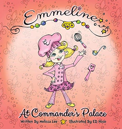9781633730533: Emmeline at Commander's Palace