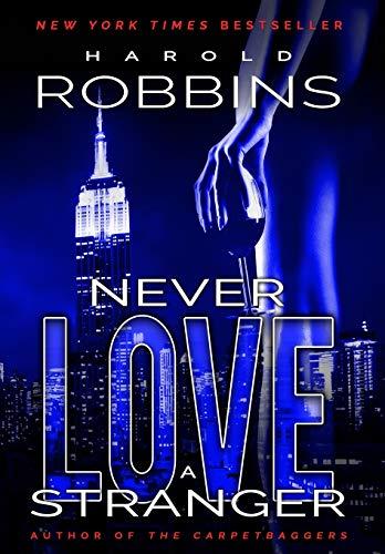 9781633731431: Never Love A Stranger