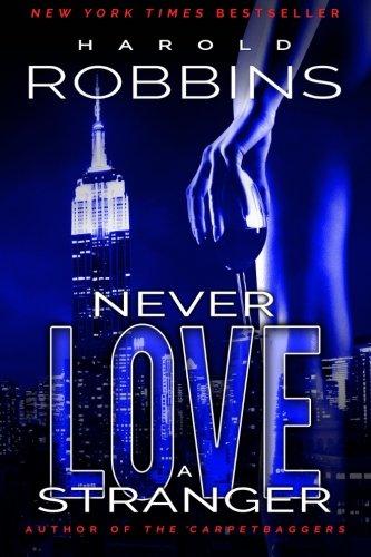 9781633731448: Never Love A Stranger