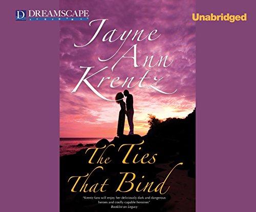 The Ties That Bind: Krentz, Jayne Ann