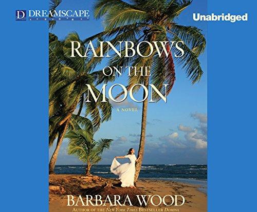 Rainbows on the Moon: Wood, Barbara