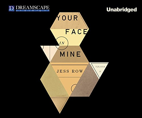 Your Face in Mine (Compact Disc): Jess Row