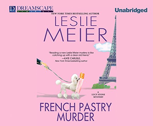 French Pastry Murder (Compact Disc): Leslie Meier