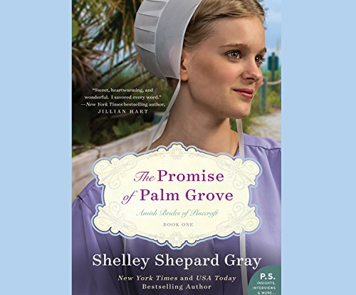 The Promise of Palm Grove (Compact Disc): Shelley Shepard Gray