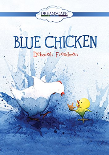 Blue Chicken: Freedman, Deborah