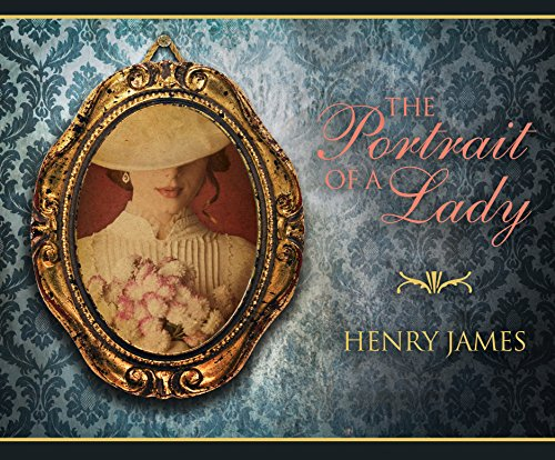 The Portrait of a Lady (Compact Disc): Henry James