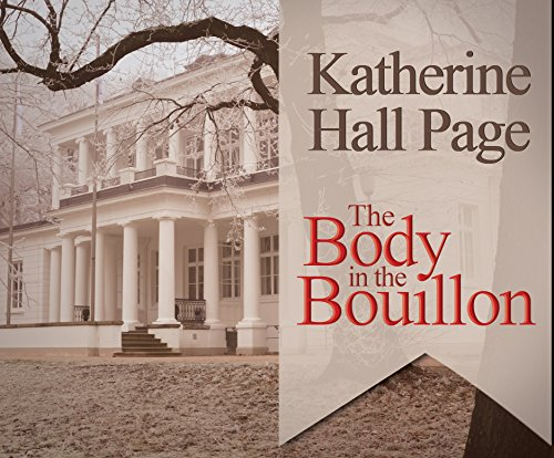 The Body in the Bouillon (Faith Fairchild Mysteries): Page, Katherine Hall