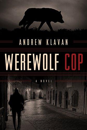 Werewolf Cop (Compact Disc): Andrew Klavan