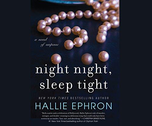 Night Night, Sleep Tight: Ephron, Hallie