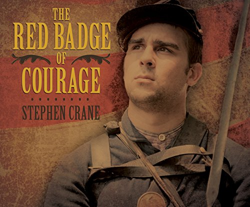 The Red Badge of Courage: Crane, Stephen