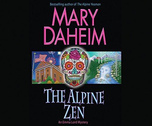 The Alpine Zen: An Emma Lord Mystery: Daheim, Mary