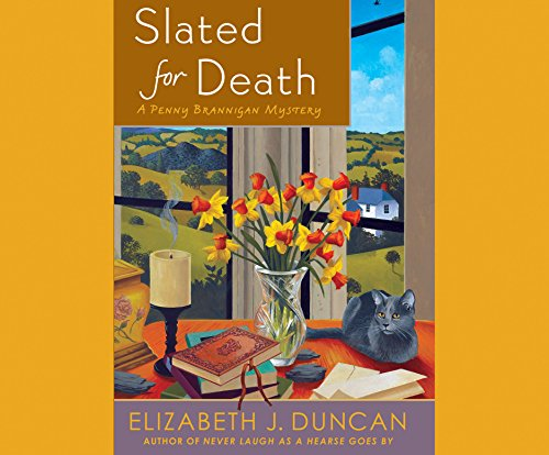 Slated for Death: A Penny Brannigan Mystery (Compact Disc): Elizabeth J. Duncan