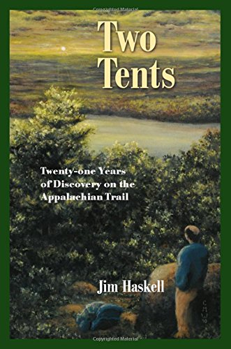 9781633810587: Two Tents: Twenty-one Years of Discovery on the Appalachian Trail