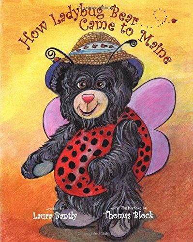 9781633810891: How Ladybug Bear Came to Maine