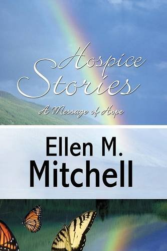 9781633820098: Hospice Stories: A Message of Hope