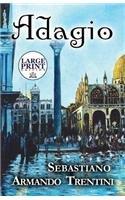 9781633820265: Adagio: (Large Print Edition)