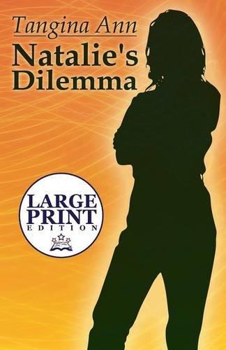 9781633821507: Natalie's Dilemma: (Large Print Edition)