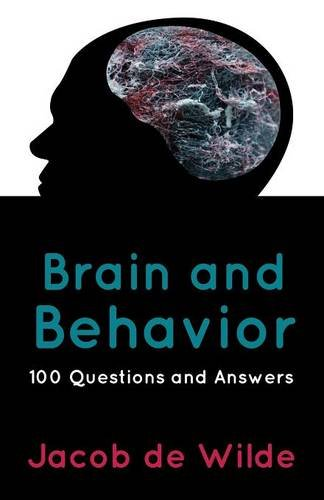 9781633825475: Brain and Behavior: 100 Questions and Answers