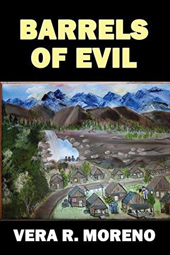 Barrels of Evil: Moreno, Vera R.