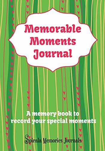 9781633830110: Memorable Moments Journal: A Memory Book to Record Your Special Moments