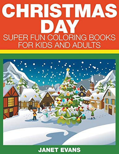 9781633831872: Christmas Day: Super Fun Coloring Books For Kids And Adults