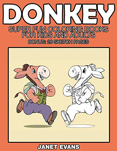 9781633832152: Donkeys: Super Fun Coloring Books For Kids And Adults (Bonus: 20 Sketch Pages)