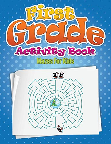 9781633833944: First Grade Activity Book: Mazes For Kids