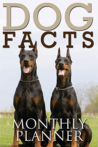 Dog Facts Monthly Planner: Speedy Publishing LLC