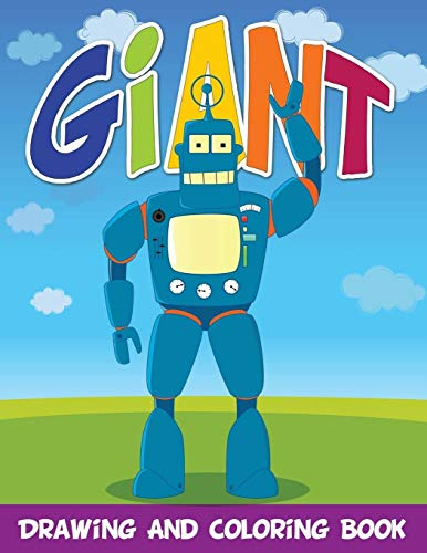 Giant Drawing And Coloring Book: Speedy Publishing LLC