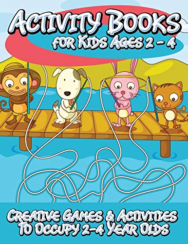 9781633839243: Activity Books for Kids 2-4: Creative Games & Activities To Occupy 2-4 Year Olds