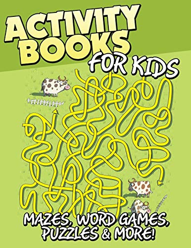 9781633839519: Activity Books for Kids: Mazes, Word Games, Puzzles & More!