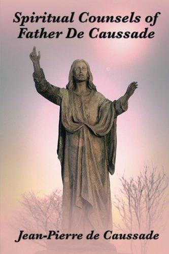 9781633848269: Spiritual Counsels of Father De Caussade