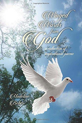 Winged Words From God: Madeline Beber