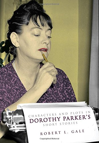 9781633850347: Characters and Plots in Dorothy Parker's Short Stories