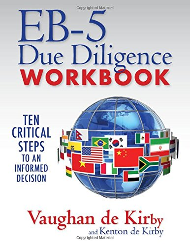 9781633850576: EB-5 Due Diligence Workbook: Ten Critical Steps to an Informed Decision (English and Chinese)
