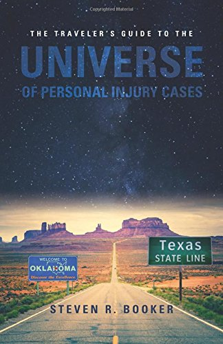 9781633850736: The Traveler's Guide to the Universe of Personal Injury